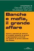 Banche e mafia, il grande affare