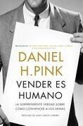 Daniel H. Pink - Vender es humano