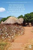 Technology Development Assistance for Agriculture: Putting Research into use in Low Income Countries