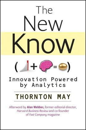 The New Know: Innovation Powered by Analytics