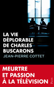 La vie dplorable de Charles Buscarons