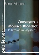 Lanonyme, sur Maurice Blanchot