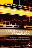 Applied Health Economics - Second Edition