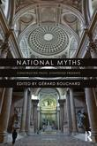 National Myths: Constructed Pasts, Contested Presents