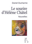 Le sourire d'Hélène Châtel et autres nouvelles