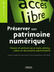 Prserver son patrimoine numerique