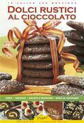 Dolci Rustici al Cioccolato