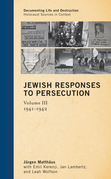Jewish Responses to Persecution: 1941-1942