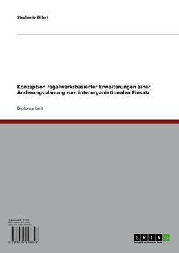 Konzeption regelwerksbasierter Erweiterungen einer Änderungsplanung zum interorganiationalen Einsatz