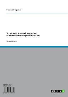 Vom Papier zum elektronischen Dokumenten-Management-System