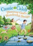 Cassie &amp; Caleb Discover God's Wonderful Design