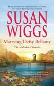 Marrying Daisy Bellamy: Lakeshore Chronicles Book 8