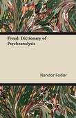 Freud: Dictionary of Psychoanalysis
