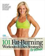 101 Fat-Burning Workouts &amp; Diet Strategies for Women