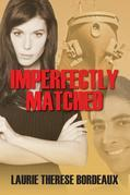 Imperfectly Matched