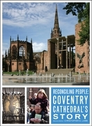 Reconciling People: Coventry Cathedral's Story