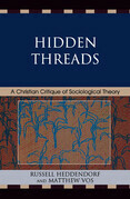 Hidden Threads: A Christian Critique of Sociological Theory