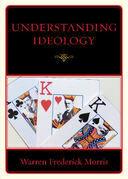 Understanding Ideology