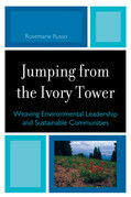 Jumping from the Ivory Tower: Weaving Environmental Leadership and Sustainable Communities