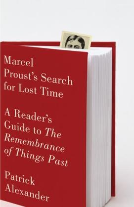 Marcel Proust's Search for Lost Time: A Reader's Guide to the Remembrance of Things Past