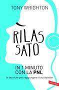 Rilassato in 1 minuto con la PNL