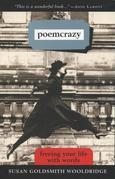 Poemcrazy: Freeing Your Life with Words