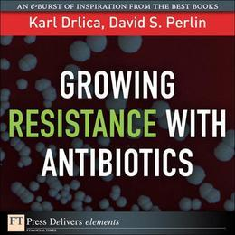 Growing Resistance with Antibiotics