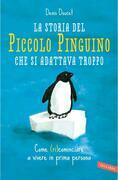 La storia del piccolo pinguino che si adattava troppo