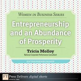 Entrepreneurship and an Abundance of Prosperity