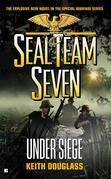 Seal Team Seven #22: Under Siege
