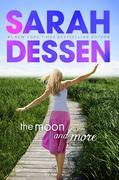 Sarah Dessen - The Moon and More