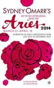 Sydney Omarr's Day-By-Day Astrological Guide for the Year 2014: Aries