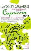 Sydney Omarr's Day-By-Day Astrological Guide for the Year 2014: Capricorn