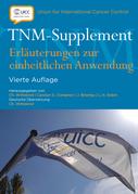 TNM-Supplement: Erlauterungen zur einheitlichen Anwendung