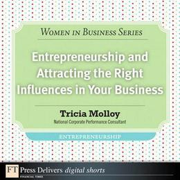 Entrepreneurship and Attracting the Right Influences in Your Business