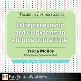 Entrepreneurship and Cultivating an Attitude of Gratitude