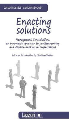Enacting Solutions