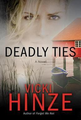 Deadly Ties: A Novel