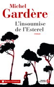 L'insoumise de l'Esterel