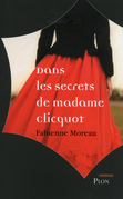 Dans les secrets de madame clicquot
