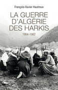 La guerre d'Algrie des Harkis