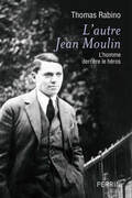 L'autre Jean Moulin