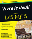 Vivre le deuil Pour les Nuls
