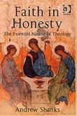 Faith in Honesty: The Essential Nature of Theology