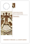 Conversations with Scripture: The Book of Daniel