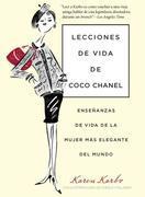 Lecciones de vida de Coco Chanel: Enseñanzas de vida de la mujer más elegante del mundo
