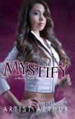 Mystify