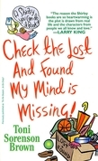 Check the Lost and Found, My Mind is Missing