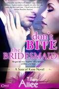 Don't Bite the Bridesmaid