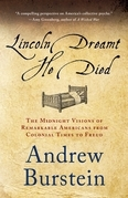 Lincoln Dreamt He Died